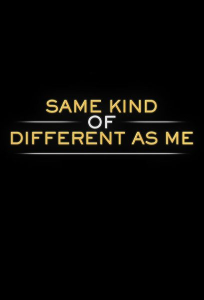 Same Kind of Different as Me movie font